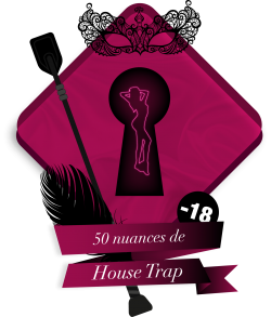 50 nuances de HouseTrap